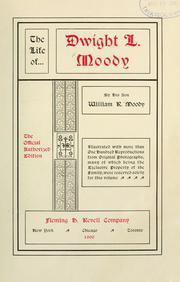 Cover of: The life of Dwight L. Moody | William R. Moody