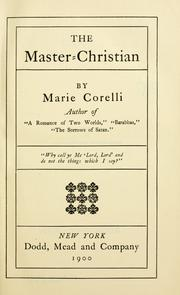 Cover of: The master-Christian | Marie Corelli