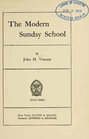 Cover of: The modern Sunday school