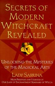 Cover of: Secrets Of Modern Witchcraft Revealed