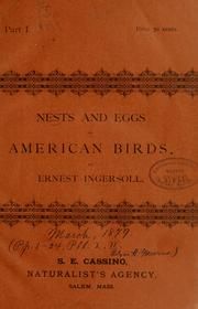 Cover of: Nests and eggs of American birds. | Ernest Ingersoll