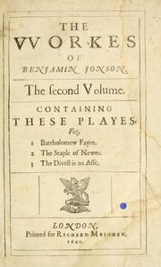 Cover of: The workes of Benjamin Jonson ..