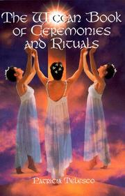 Cover of: The Wiccan book of ceremonies and rituals
