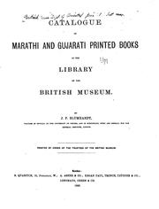 Catalogue of Marathi and Gujarati printed books in the library of the British Museum by British Museum. Department of Oriental Printed Books and Manuscripts.