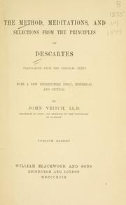Cover of: The Method, Meditations, and selections from the Principles of Descartes