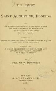 The history of Saint Augustine, Florida by William W. Dewhurst