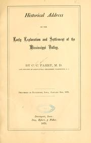 Cover of: Historical address on the early exploration and settlement of the Mississippi Valley