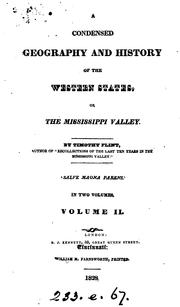Cover of: A condensed geography and history of the western states, or the Mississippi valley