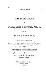 Cover of: Records of the proprietors of Narraganset township, no. 1 | Buxton (Me.). Proprietors.