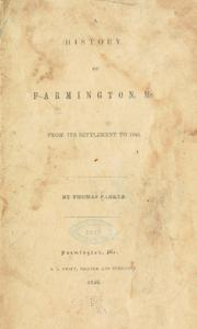 Cover of: history of Farmington, Me. from its settlement to 1846 | Parker, Thomas