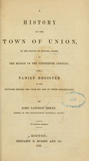 Cover of: A history of the town of Union, in the county of Lincoln, Maine