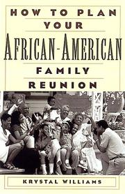 Cover of: How to plan your African-American family reunion | Krystal G. Williams