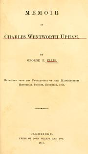 Cover of: Memoir of Charles Wentworth Upham