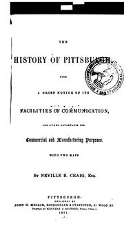 Cover of: The history of Pittsburgh by Craig, Neville B.