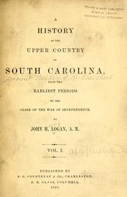 Cover of: history of the upper country of South Carolina | John Henry Logan
