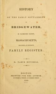 Cover of: History of the early settlement of Bridgewater