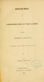 Cover of: Discourse in commemoration of the landing of the pilgrims of Maryland | George Henry Miles