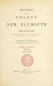 Cover of: Records of the colony of New Plymouth, in New England | New Plymouth Colony.