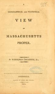 Cover of: geographical and statistical view of Massachusetts proper. | Dickinson, Rodolphus