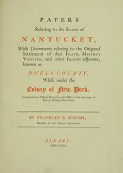 Cover of: Papers relating to the island of Nantucket |