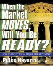 Cover of: When the Market Moves, Will You Be Ready?