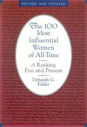 Cover of: The 100 Most Influential Women Of All Time | Deborah Felder