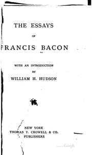 Cover of: The  essays of Francis Bacon | Francis Bacon