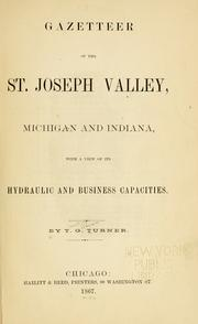 Gazetteer of the St. Joseph Valley, Michigan and Indiana by Timothy Gilman Turner