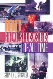 Cover of: The 100 greatest disasters of all time | Stephen J. Spignesi