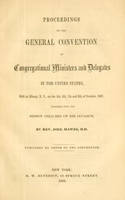 Cover of: Proceedings of the General convention of Congregational ministers and delegates in the United States | Congregational Churches in the United States. General convention, Albany, 1852.