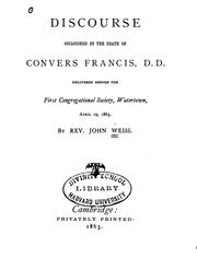 Cover of: Discourse occasioned by the death of Convers Francis, D. D. | Weiss, John
