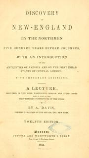 Cover of: Discovery of New-England by the Northmen five hundred years before Columbus | Davis, A.