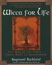 Cover of: Wicca For Life | Raymond Buckland