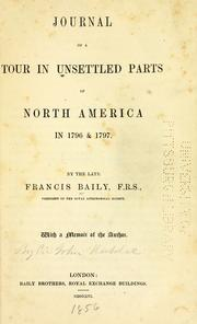 Cover of: Journal of a tour in unsettled parts of North America in 1796 & 1797 | Baily, Francis