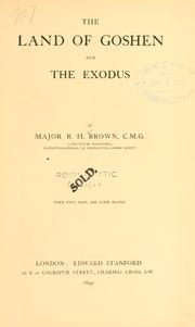 The land of Goshen and the exodus by Brown, Robert Hanbury Sir
