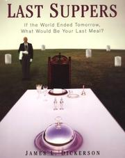 Cover of: Last Suppers: If the World Ended Tomorrow, What Would Be Your Last Meal?
