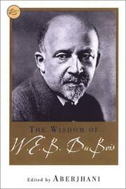 Cover of: The wisdom of W.E.B. Du Bois