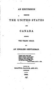 Cover of: excursion through the United States and Canada during the years 1822-23. | Blane, William N.