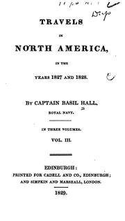 Cover of: Travels in North America in the years 1827 and 1828. | Basil Hall