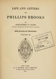 Life and letters of Phillips Brooks by Alexander V. G. Allen