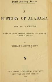 Cover of: history of Alabama, for use in schools | Brown, William Garrott