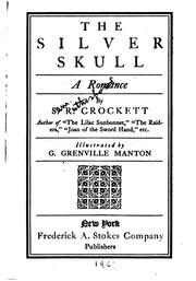 Cover of: The silver skull; a romance