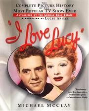 Cover of: I Love Lucy | Michael McClay