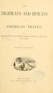 Cover of: Some highways and byways of American travel. |