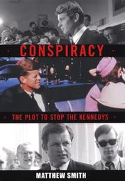 Cover of: Conspiracy: The Plot to Destroy the Kennedys