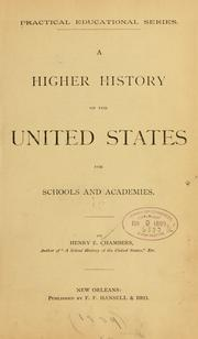Cover of: higher history of the United States | Henry E. Chambers