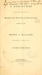 Cover of: A discourse delivered before the Historical Society of Louisiana, January 13, 1836