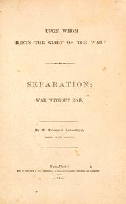 Cover of: Upon whom rests the guilt of the war?
