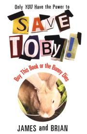 Cover of: Save Toby! Only YOU Have the Power to Save Toby