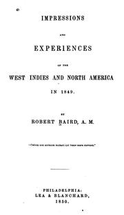 Cover of: Impressions and experiences of the West Indies and North America in 1849. | Baird, Robert
